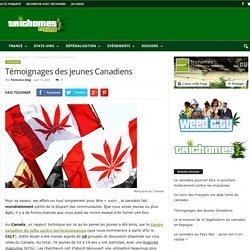 Témoignages des jeunes Canadiens