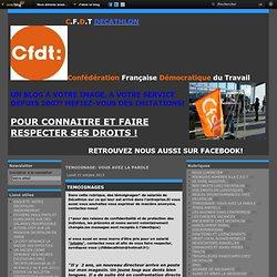 TEMOIGNAGE: VOUS AVEZ LA PAROLE - TEMOIGNAGES - MANAGEMENT DOUTEUX… - cfdtdecathlon