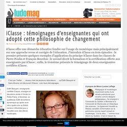 iClasse : témoignages d'enseignantes qui ont adopté cette philosophie de changement