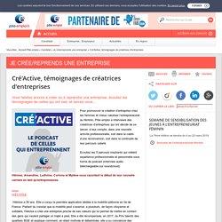 Cré'Active, témoignages de créatrices d'entreprises