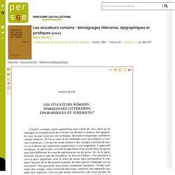 Les stucateurs romains : témoignages littéraires, épigraphiques et juridiques