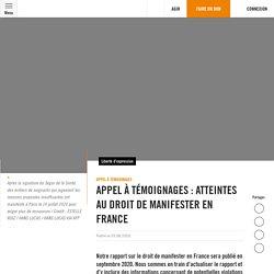 Appel à témoignages : atteintes au droit de manifester en France Publié le 03.08.2020.