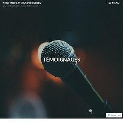 Témoignages – Stop Mutilations Intersexes