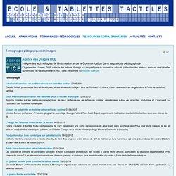 Témoignages vidéos d'usages pédagogiques