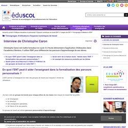 Témoignages d'utilisateurs d'ENT - Interview de Christophe Caron