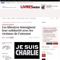 Les libraires témoignent leur solidarité avec les victimes de l'attentat