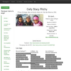 Témoignez ! - Affaire Celly Stacy Ritchy - Prise d'otage des enfants dans le Val-de-Marne (94)