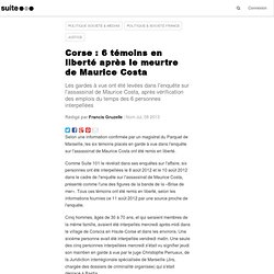 Corse : 6 témoins en liberté après le meurtre de Maurice Costa