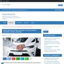 SEVA Tempat Mobil Online: Pilihan Tepat Membeli Mobil Impian