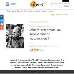 Albert Hirschman : un tempérament autosubversif