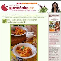 Gurmánka » Lečo – uzrál čas na temperamentní maďarskou specialitu
