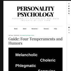 Guide: Four Temperaments and Humors