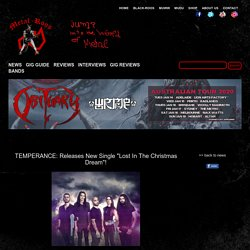 "TEMPERANCE: Releases New Single ""Lost In The Christmas Dream""!"