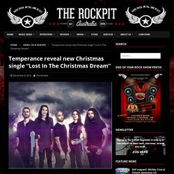 "Temperance reveal new Christmas single ""Lost In The Christmas Dream"""