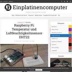 Raspberry Pi: Temperatur und Luftfeuchtigkeitssensor DHT22