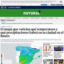 El mapa que vaticina qué temperatura y qué precipitaciones habrá en tu ciudad en el futuro