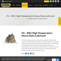 High Temperature Heavy Duty Lubricant