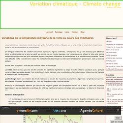 Variations de la température moyenne de la Terre au cours des millénaires - Variation climatique - Climate change