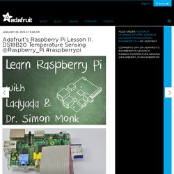 s Raspberry Pi Lesson 11. DS18B20 Temperature Sensing @Raspberry_Pi #raspberrypi
