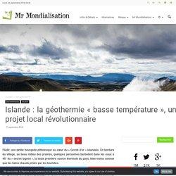 Islande : la géothermie «basse température», un projet local révolutionnaire