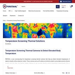 Body Temperature Screening Thermal Cameras