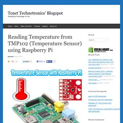 Reading Temperature from TMP102 (Temperature Sensor) using Raspberry Pi