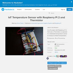 IoT Temperature Sensor with Raspberry Pi 2 and Thermistor