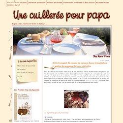 Une cuillerée pour papa: Rôti de magret de canard en cuisson basse-température et poêlée de pommes de terre vitelottes
