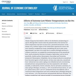 J ECON ENTOMOL 04/04/20 Effects of Extreme Low Winter Temperatures on the Overwintering Survival of the Introduced Larval Parasitoids Spathius galinae and Tetrastichus planipennisi: Implications for Biological Control of Emerald Ash Borer in North America