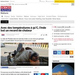 Avec des températures à 51°C, l'Inde bat un record de chaleur