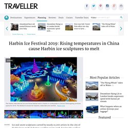 Harbin Ice Festival 2019: Rising temperatures in China cause Harbin ice sculptures to melt