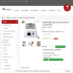 Tempéreuse à chocolat - STADTER - 1,5 litres
