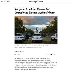 Tempers Flare Over Removal of Confederate Statues in New Orleans