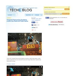 TechEBlog & Tempest Freerunning Academy Looks Like Real-Life Video Game