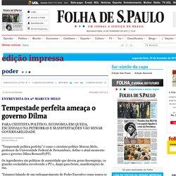 Tempestade perfeita ameaça o governo Dilma - 23/02/2015