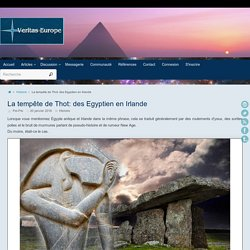 La tempête de Thot: des Egyptien en Irlande ~ Veritas-Europe