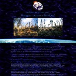 Tempêtes de Décembre 1999: Une arme climatique?
