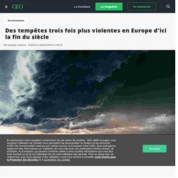 Des tempêtes trois fois plus violentes en Europe d'ici la fin du siècle - Geo