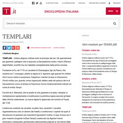 "TEMPLARI in ""Enciclopedia Italiana"""