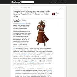 Template for Creating and Building a New Fantasy Race for your Fictional World