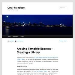 Arduino Template Express - Creating a Library