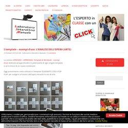 I template – esempi d'uso: L'ANALISI DELL'OPERA (ARTE)