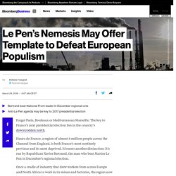 Le Pen's Nemesis May Offer Template to Defeat European Populism