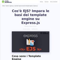 Cos'è EJS? Impara le basi dei template engine su Express.js - Node Academy