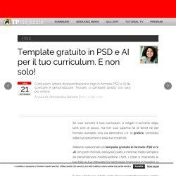Template gratuitoinPSD eAI peril tuo curriculum. E non solo!