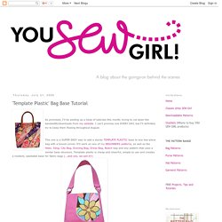 You SEW Girl: 'Template Plastic' Bag Base Tutorial