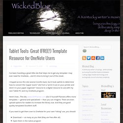 Tablet Tools: Great (FREE!) Template Resource for OneNote Users - Wicked Blog