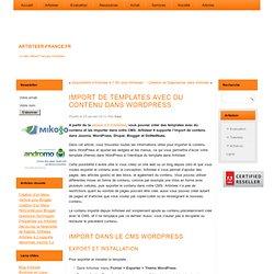 Import de Templates Artisteer avec du Contenu dans WordPress - logiciel de création de templates web