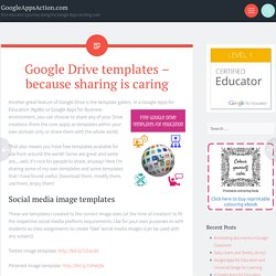 Google Drive templates – because sharing is caring