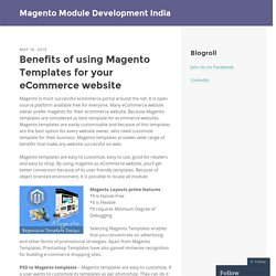 Benefits of using Magento Templates for your eCommerce website